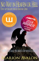 No way in Heaven or Hell - Afterlife Series Book 1 by MarionAvalon
