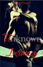 Unknown Intimacy (On Going) by danidang23