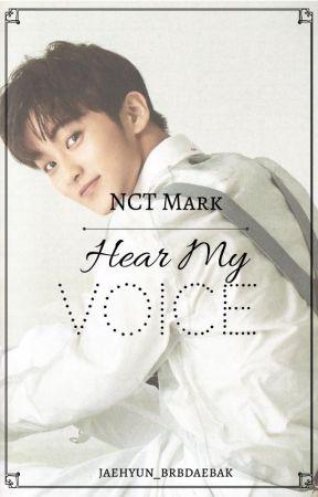 Hear My Voice (NCT Mark) - Hello! Meet Your Characters - Wattpad