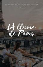 La Lluvia De París  (EN EDICIÓN) by ValeriaAlvarezViera