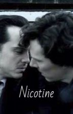 Nicotine (Sheriarty) by Wholockedjohnout