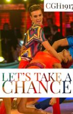 Let's Take a Chance  by cgh1917