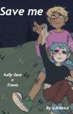 Save me (Sally Face X Travis, Infected AU) by AleksTheBoringThot