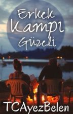 Erkek Kampı Güzeli by TCAyezBelen
