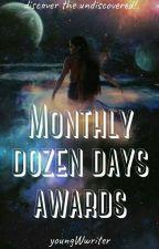 Weekly Dozen Days Awards by youngWwriter