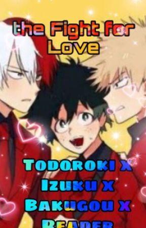 Todoroki x Izuku x Bakugou x Reader by ishipsaraxjoey