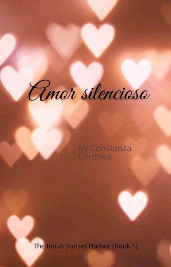 Amor Silencioso Cony Cordova Del Pilar Soto Wattpad
