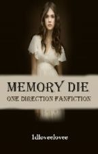 Memory die- Vampires [One Direction & 5 Seconds Of Summer] by Stop_To_Be_Mean