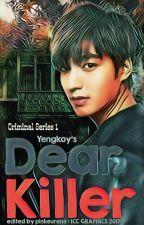 Dear KILLER [Completed] by Yengkoy