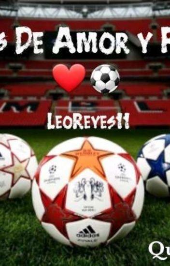 Frases De Amor Y Futbol Leomardaniel730 Wattpad
