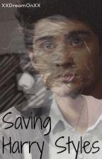 Saving Harry Styles (Zarry) by XXDreamONXX