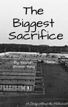 The Biggest Sacrifice by A_Lexi_in_the_stars