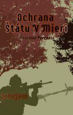 Ochrana Štátu V Mieri by JohnJano