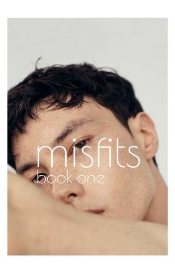 Misfits [bxb] ✓