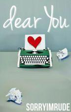 dear You by cuuntflicts