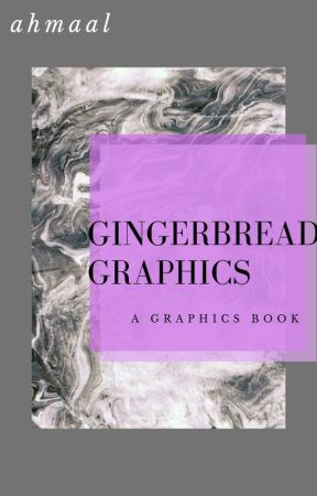 gingerbread graphics // graphics shop 2.0 by thunderhipster
