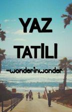 Yaz Tatili by buket_demiroglu