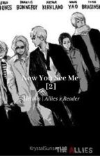 Now You See Me [2] | Hetalia - Allies x Reader by KrystalSunset118