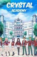 Crystal Academy C.A (Completed) by blue_storm14
