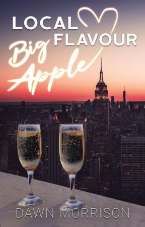Local Flavour: Big Apple (Book 3, the Local Flavour Series) by mmmartin10