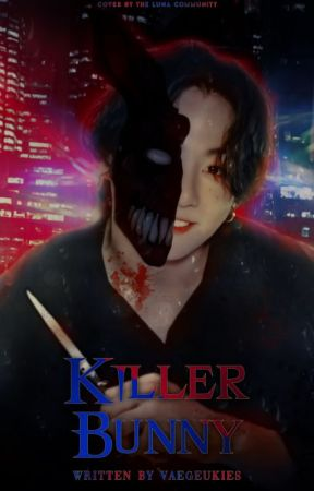 Killer Bunny by vaegeukies