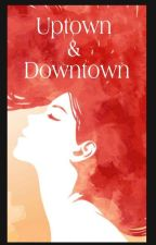 Uptown & Downtown by Mntddy