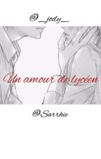 Amour de lycéen  by __Jody__