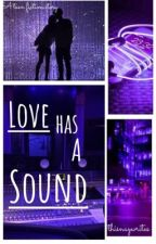 Love Has A Sound by thisnaywrites