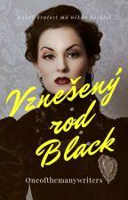 Vznešený rod Black by Oneofthemanywriters