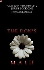 The Don's Maid by exams_killed_me