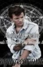 Magic Of Desire: Louis Tomlinson (Gay Imagine AU) by 1DGuyrectioner