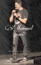 A Thousand Years  by JaCrispySal