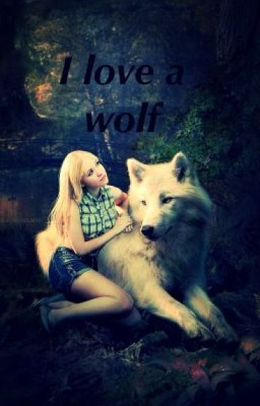 I love a Wolf [ Tome 1 ]