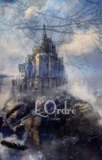 L'Ordre by -Lunae-