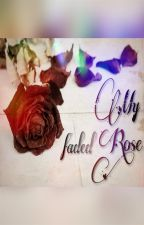 My faded Rose by Delroy_