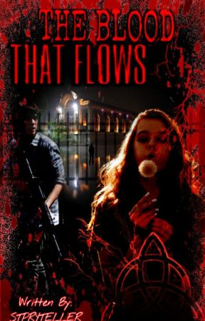 The Blood That Flows by STPRYTELLER