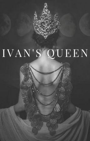 Ivan's Queen by WYLD_ROSE