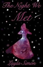 The Night We Met [ON HOLD] by gallifreykillerqueen