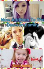 A New Addition To The Dawson Family (book 2) {Shisa fanfic} by AmazingSummer