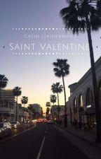 Saint Valentine | Gavin Leatherwood  by Erika_Sawyer