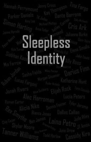 Sleepless Identity by nobodysdawn