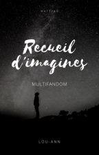 Imagines Multifandom by loudalfoy
