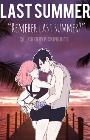 Last Summer  by _cherrypickingbits