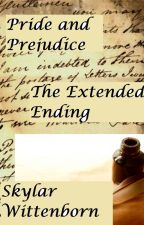 Pride and Prejudice: The Extended Ending by darthwitty