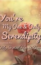 You're My One & Only Serendipity by mystolenheartbeat