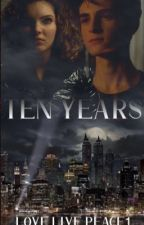 Ten years by lovelivepeace1