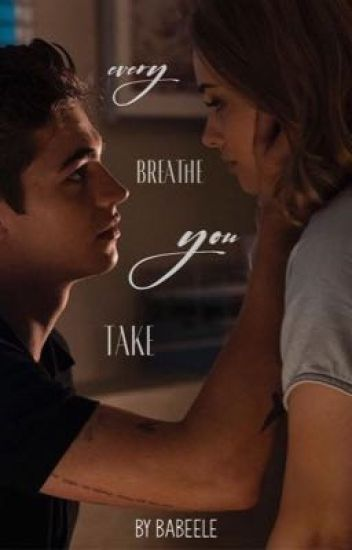 every breath you take | herophine ∞
