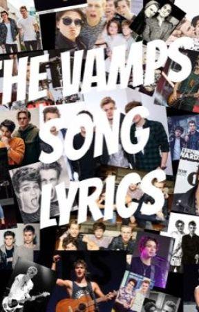 The vamps song lyrics - Missing you - Wattpad