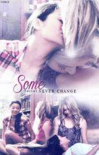 SomeThings Never Change (Emison Fan-Fiction) [ON HOLD] by PandaTaylor