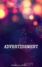 ADVERTISEMENT! by make_a_wish071